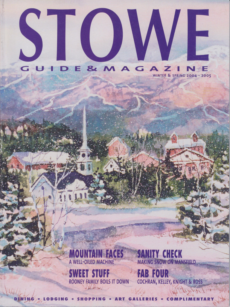 "Kathy's artwork featured on the cover of ""Stowe Magazine"" Winter/Spring, 2004-2005"